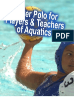 WATER POLO  FOR PLAYERS & TEACHERS  OF AQUATICS