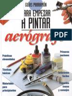 Parramon - Para Empezar a Pintar Con Aerografo