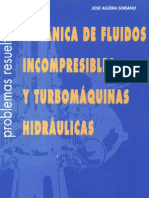 Mecanica de Fluidos Incompresibles y Turbomaquinas Hidraulicas. Problemas Resueltos