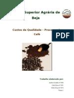 CQ - Custos da Qualidade Processo do café