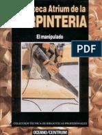 Ffe5 Editorial Oceano 1993 Biblioteca Atrium de La Carpinteria. Tomo II. El Manipulado Andres Merino