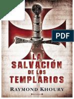 La Salvacion de Los Templarios, Raymond Khoury-WWW.freeLIBROS.com