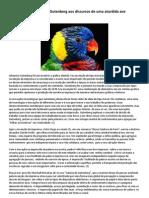 Da inovação de Gutenberg aos discursos de uma aturdida ave
