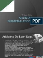 Artistas Guatemaltecos de Guatemala
