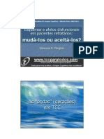 Esquemas e afetos disfuncionais em pacientes refratários- mudá-los ou aceitá-los (IX CBTC, Ribeirão Preto, Abr-2013)