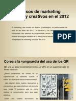 10 Casos de Marketing Exitosos y Creativos en El 2012