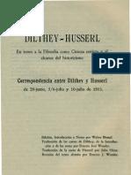 Dilthey Husserl - En Torno a La Filosofia Como Ciencia Estricta y Al Alcance Del Historicismo.