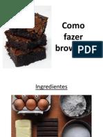 Como Fazer Brownies
