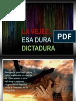 Esa Dura Dictadura Que Nos Llega a Todos (Ll) (1)