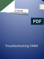 Troubleshooting VMM