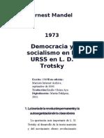 Ernest Mandel Democracia y Socialismo en La URSS en L. D. Trotsky