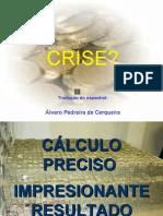 Cálculos da crise