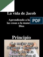 La Vida de Jacob Aprendiendo a Hacer Las Cosas a La Manera de Dios # 3