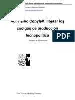 Activismo Copyleft, liberar los códigos de producción tecnopolítica