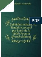 ABHIDHARMAKOSA de Vasubandhu. Traduit & Annoté par Louis de la Vallée Poussin