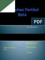 peluruhanpartikelbeta-121106045113-phpapp01