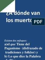 A Donde Van Los Muertos