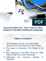Expanding Medicaid- West Virginia's Best  Choice in a Dynamic Healthcare Landscape