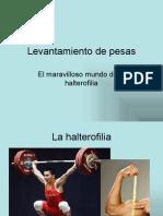 EL MARAVILLOSO MUNDO DE LA HALTEROFILIA