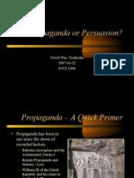 Propaganda or Persuasion