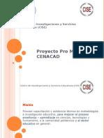 Proyecto Pro Mejoras CENACAD Final