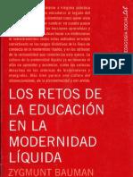 Bauman - Los Retos de La Educacion en La Modernidad Liquida