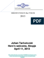 Johan Tarčulovski Skopje Irredentsim 2013