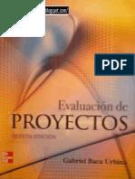Baca Urbina Gabriel - Evaluacion de Proyectos (5ed)