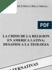 Alternativas - La Crisis de La Religion en America Latina