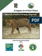 El Futuro del Jaguar en el Gran Chaco 2012