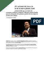 01-05-2013 Puebla noticias - Anuncia RMV acciones de cara a la inauguración de la nueva planta Audi