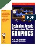 Designing Arcade Computer Game Graphics by Ari Feldman