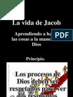 La Vida de Jacob Aprendiendo a Hacer Las Cosas a La Manera de Dios # 1