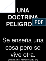 Una Doctrina Peligrosa