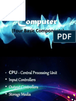 Computer (Four Basic Components)
