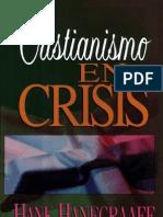 134631641 Hank Hanegraaff Cristianismo en Crisis v 2 0
