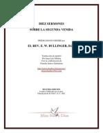 Diez Sermones Sobre La Segunda Venida. Por e.w. Bullinger