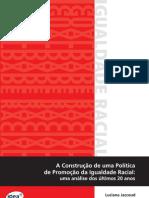 Luciana Jaccoud - A construção de uma politica de promoção da igualdadecracial