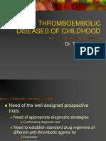 Thromboembolic Diseases of Childhood