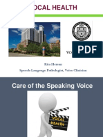 Care of the Speaking Voice