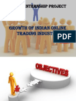 GROWTH OF INDIAN ONLINE TRADING INDUSTRY