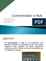 Concentrador o Hub