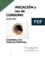 Cuadernillo de TP Cultura Consumo 2012