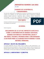 to de La Ley Del Impuesto Sobre La Distribucion de Bebidas Gaseosas AG 120-2002