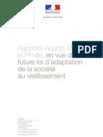 Rapports Aquino, Broussy et Pinville, en vue de la future loi d'adaptation de la société au vieillissement