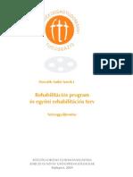 Rehabilitációs program és egyéni rehabilitációs terv