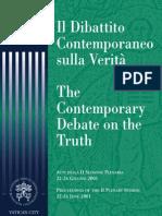 Pontifical Academy St Thomas Aquinas - Il dibattito contemporaneo sulla verità