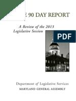 2013's 90 Day Legislative Session Report