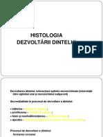 LP HISTOLOGIE Dezvoltare-dinte 2010