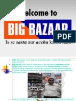 1big-bazaar-1226584692310222-9-110412191227-phpapp02-1